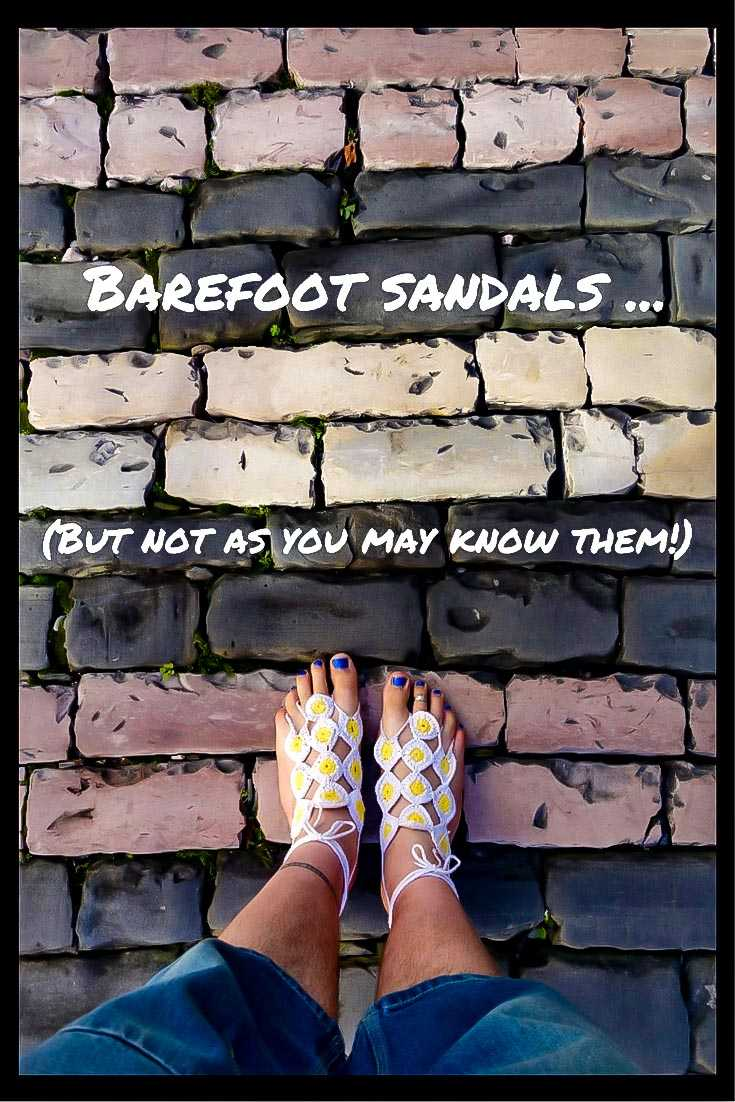 Daisy Barefoot Sandals - but not as you may know them!