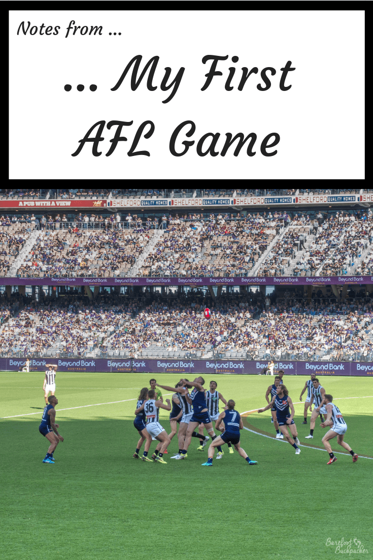 An overview of my first impressions of my first Australian Rules Football (AFL) game.