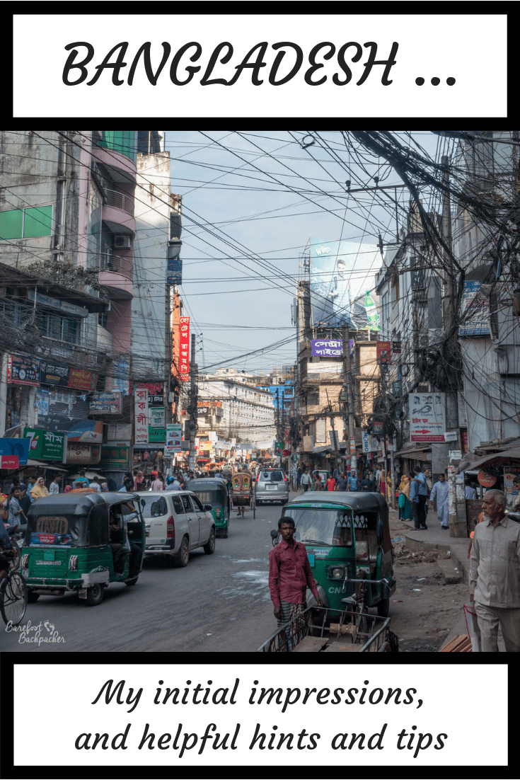 My initial impressions of Bangladesh