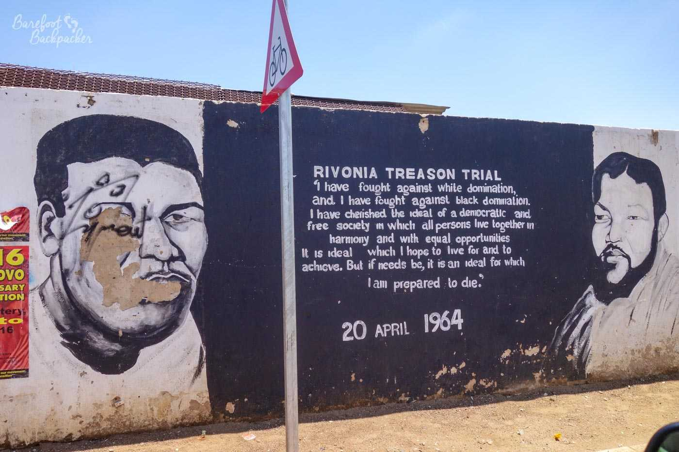 Extract from a speech by Nelson Mandela at his trial, prior to imprisonment in 1964, which in summary says 'I am prepared to die for the cause of an equal and free South Africa'. It's painted on a wall in Soweto.