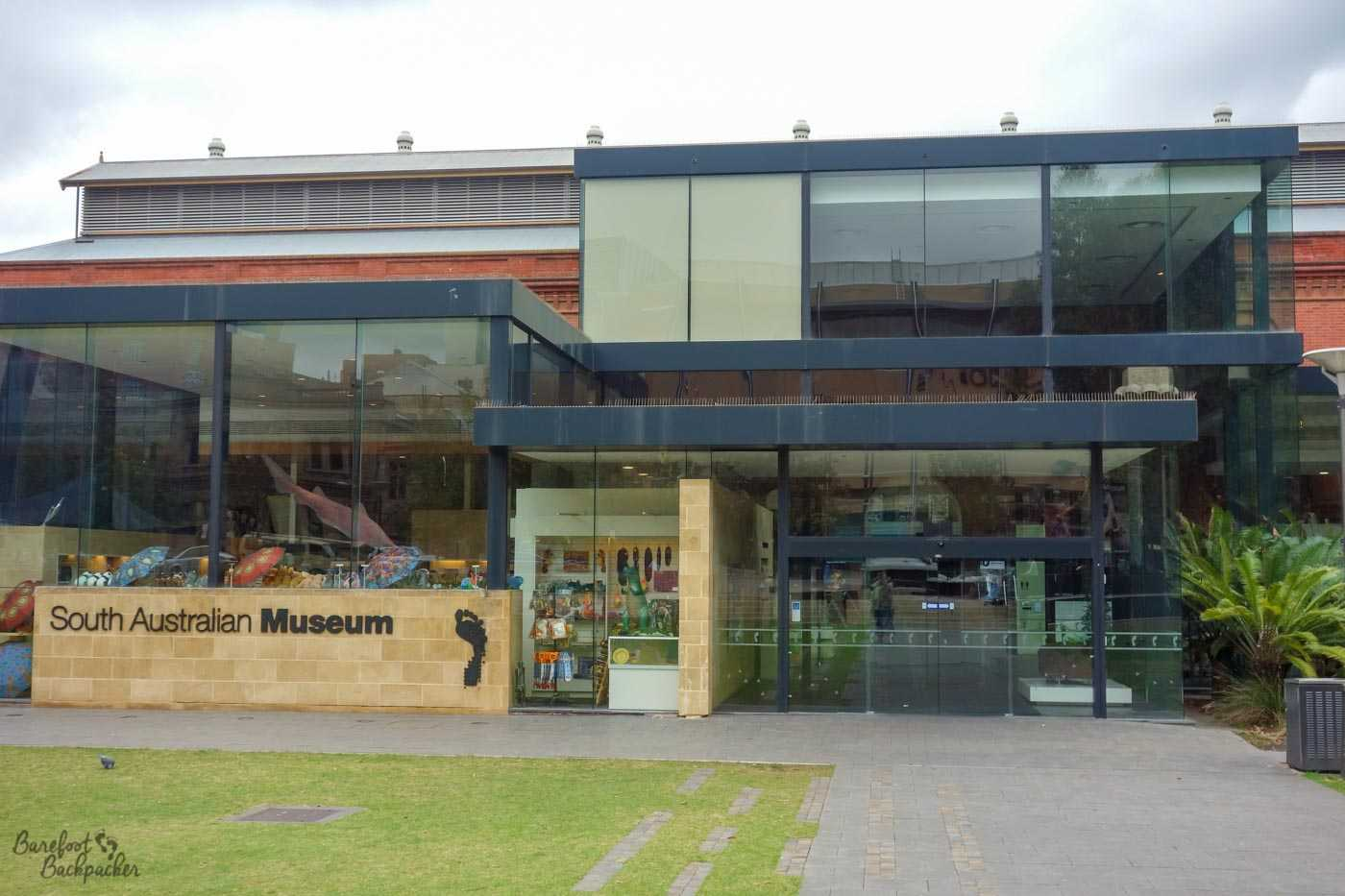 This is a picture of the frontage of the South Australian Museum. I'm including it to show what it looks like, and to break up the text a bit – it's not a terribly interesting image as the frontage of museums rarely are.